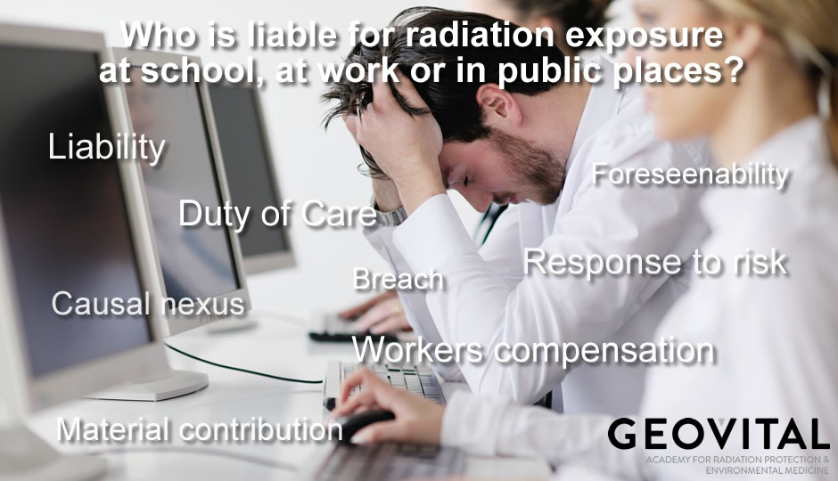 Who is liable for radiation exposure at school, at work and in public places?