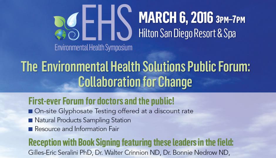 Environmental Health Solutions Public Forum, San Diego 2016