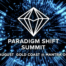Paradigm Shift Summit 2019