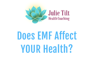 Julie Tilt Health Coach EMF radiation
