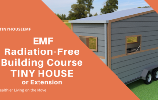 EMF Radiation-Free Building course for Tiny House or Extensions